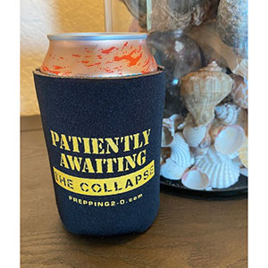 Patiently Awaiting the Collapse Drink Coozie